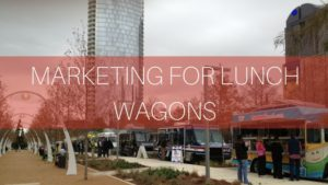 marketing for lunch wagons