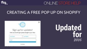 Creating a Free Pop up on Shopify