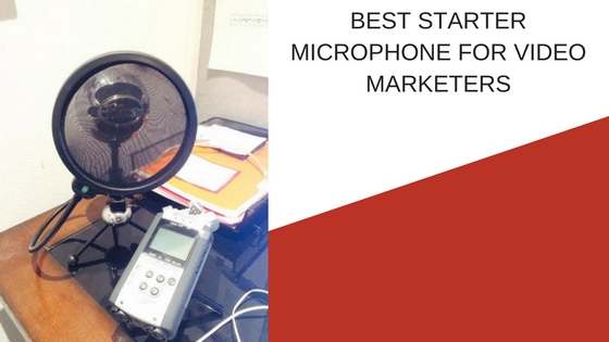 The Best Starter Microphone for Video Marketers