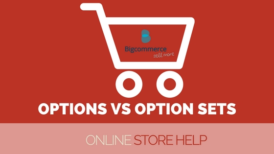 Setting up Options in BigCommerce