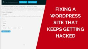 Fixing-a-Wordpress-Site-that-keeps-getting-hacked-optimized