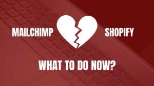 MAILCHIMP-APP-AT-SHOPIFY-GONE